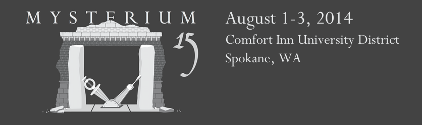 Mysterium 2014 - August 1-3 2014, Spokane WA, Comfort Inn University District